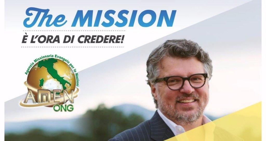 The Mission: è l'ora di Credere!